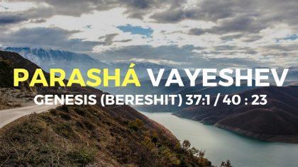 Parashá-Vayeshev-Bereshit_Génesis-37_1-_-40-_-23-2-1024x576